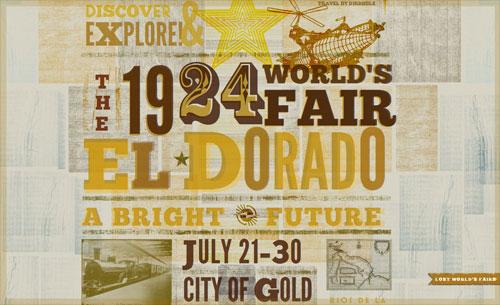 Lost World's Fairs - El Dorado