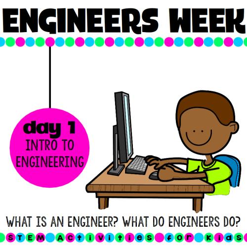 National engineers week day 1 STEM Activities for Kids