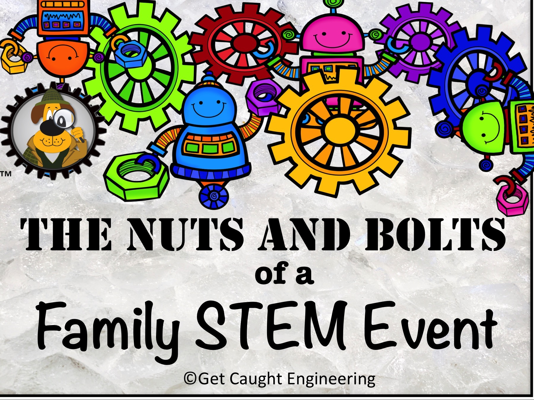 The Nuts and Bolts of a Family STEM Event