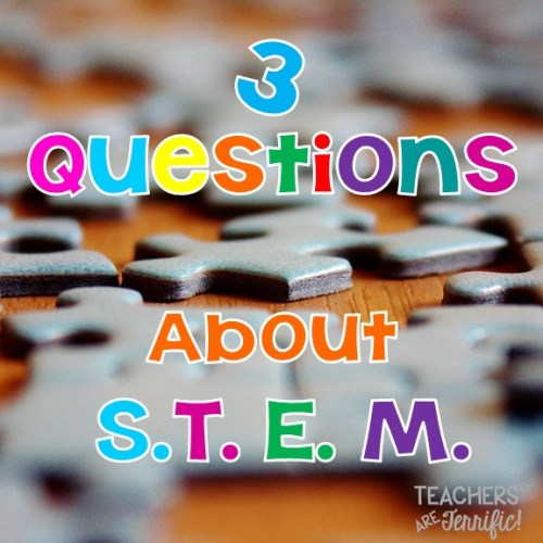 Here are the three questions I am asked most often about STEM in the elementary classroom! If you are thinking about STEM try this post!
