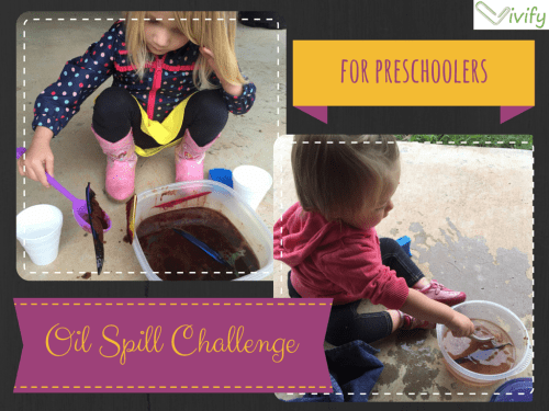 Preschoolers and Toddlers can join in on the Oil Spill clean-up fun!