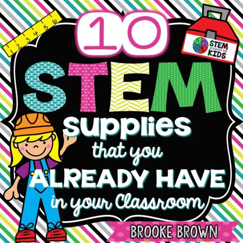 Use items you already have in your classroom and STEM will be great fun!