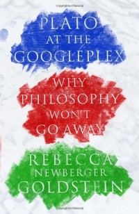 The cover of Goldstein's Plato at the Googleplex