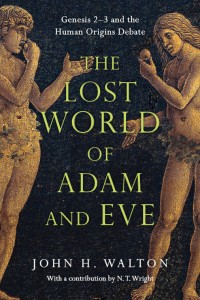 The cover of Walton's The Lost World of Adam and Eve