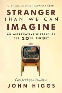 The cover of Higgs' Stranger Than We Can Imagine
