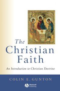 The cover of Gunton's The Christian Faith