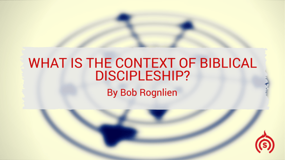What is the Context for Discipleship?