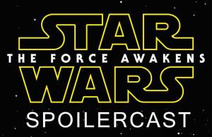Star Wars The Force Awakens Spoliercast Podcast Stimulated Boredom