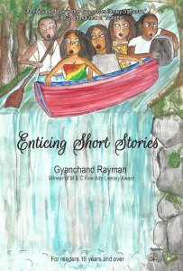 Enticing Short Stories by Gyanchand Rayman - An anthology of Caribbean short stories
