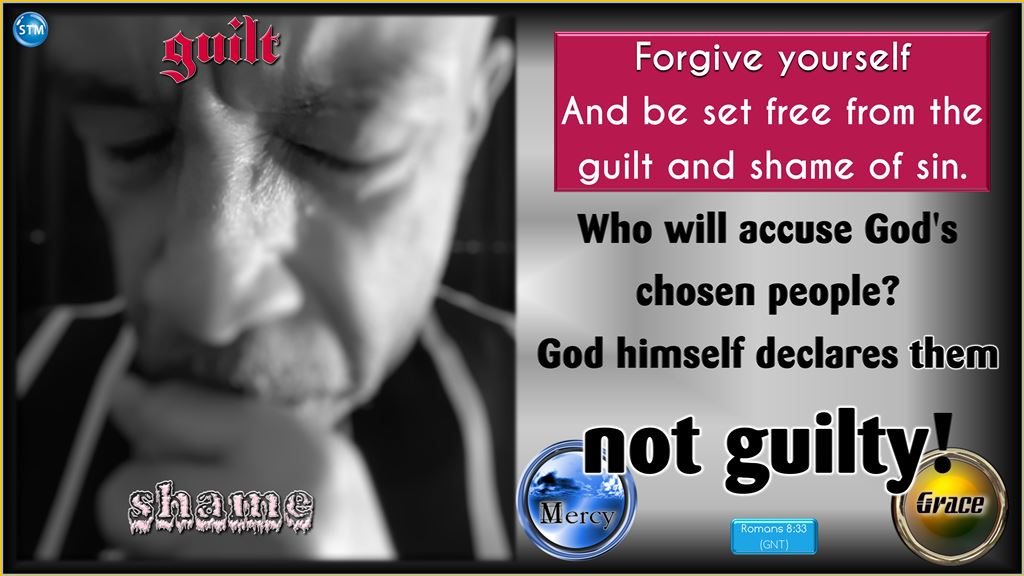 Forgive Yourself – If God Forgave You Why Can't You Forgive You?