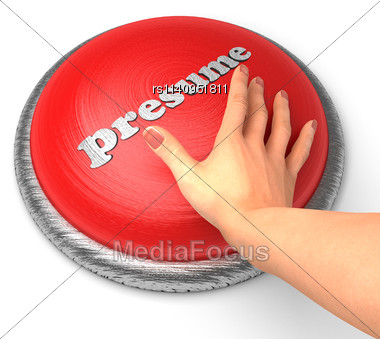 Word Presume On Button With Hand Pushing - Stock Image RS1140951811 - another word for presume
