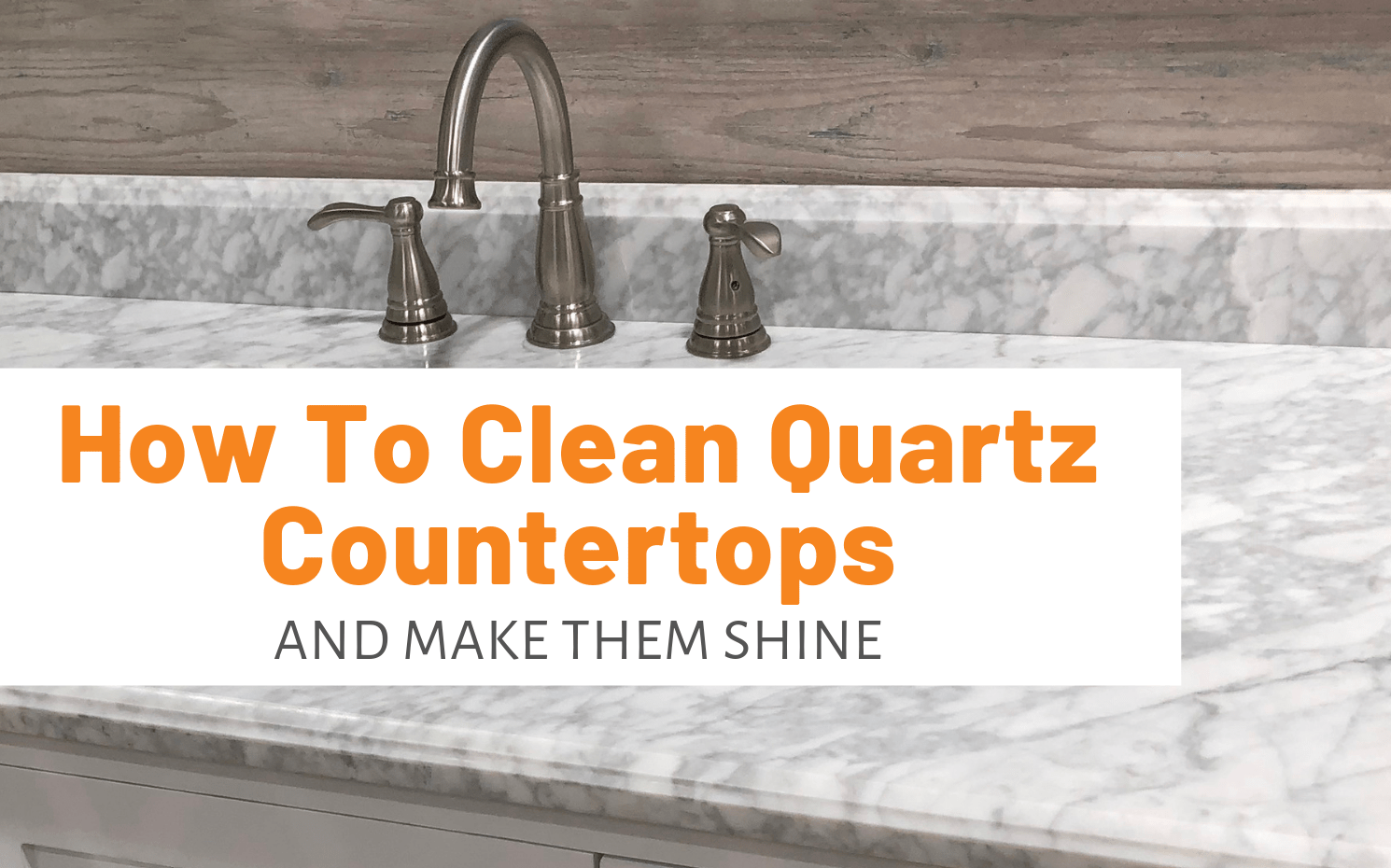How To Clean Quartz Countertops And Make Them Shine