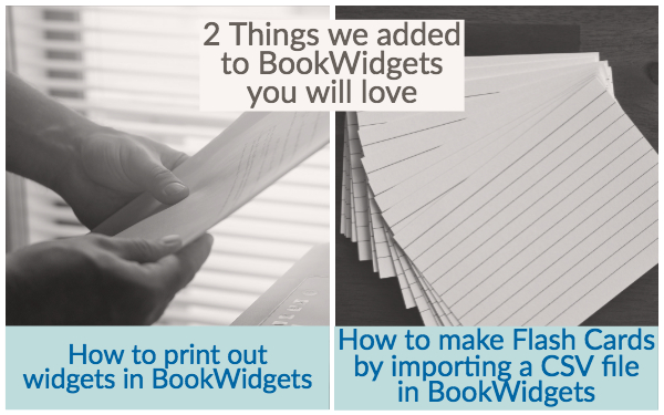 What\u0027s new in BookWidgets Flash Cards Import  Printing - BookWidgets