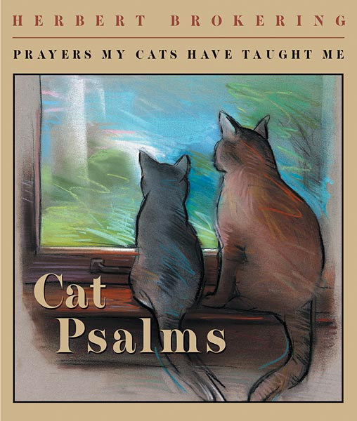 Augsburg Shopping Cat Psalms: Prayers My Cats Have Taught Me