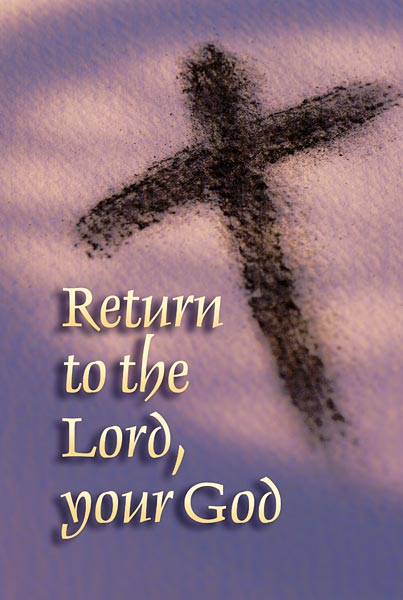 Augsburg Shopping Return To The Lord, Your God: Ash Wednesday Bulletin
