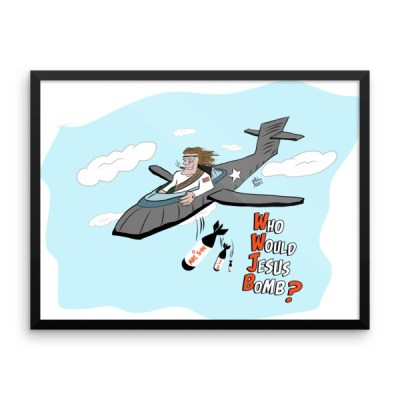 WWJB – Who Would Jesus Bomb? Framed Poster