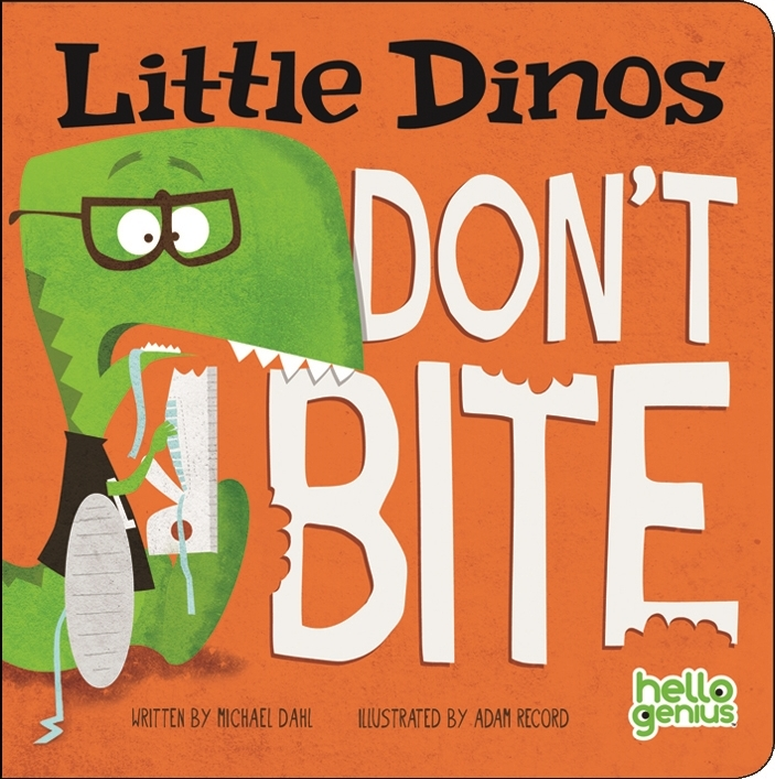 Little Dinos Don\u0027t Bite - Capstone Publishing - Capstone Publishing