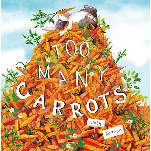 Too Many Carrots - Capstone Publishing - Capstone Publishing