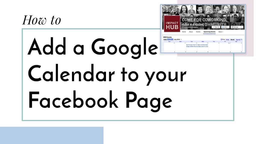 How to Add a Google Calendar App/Tab to Facebook Katie Davidson