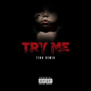 Tink – Try Me