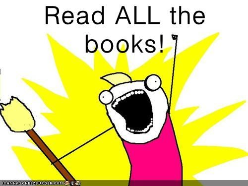 Image result for i love all the books meme