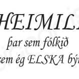 Heimili, þar sem fólkið sem ég elska býr