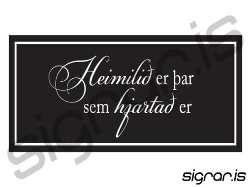 Heimilið er þar sem hjartað er