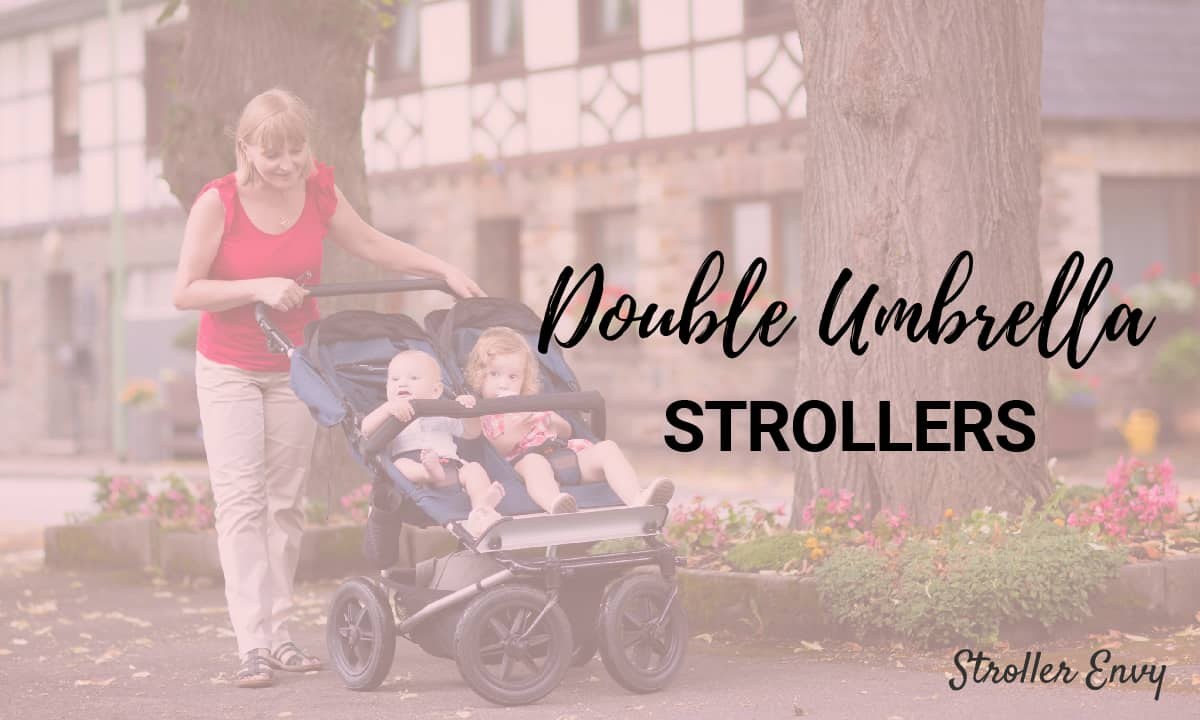 Newborn Umbrella Stroller The Best Double Umbrella Stroller For Your Money 2020