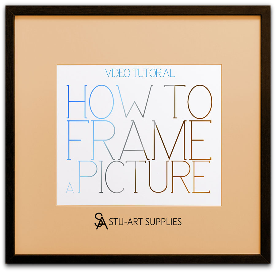How To Frame Pictures How To Frame A Picture Video Tutorial Stu Art Supplies