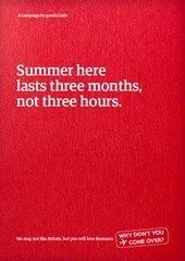 Summer here lasts three months, not three hours