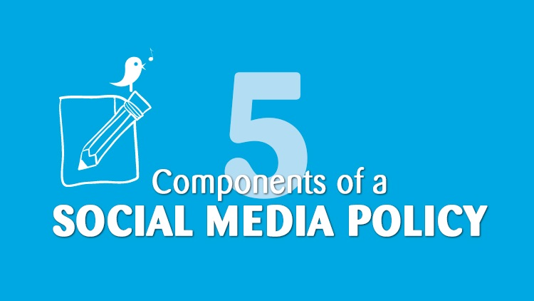 5 Components Of A Social Media Policy