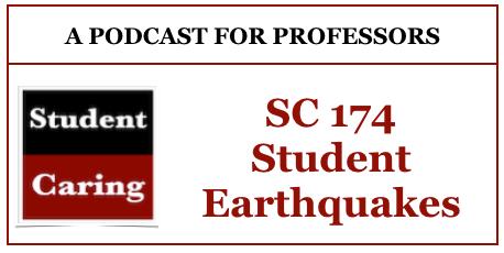 SC 174 Student Earthquakes