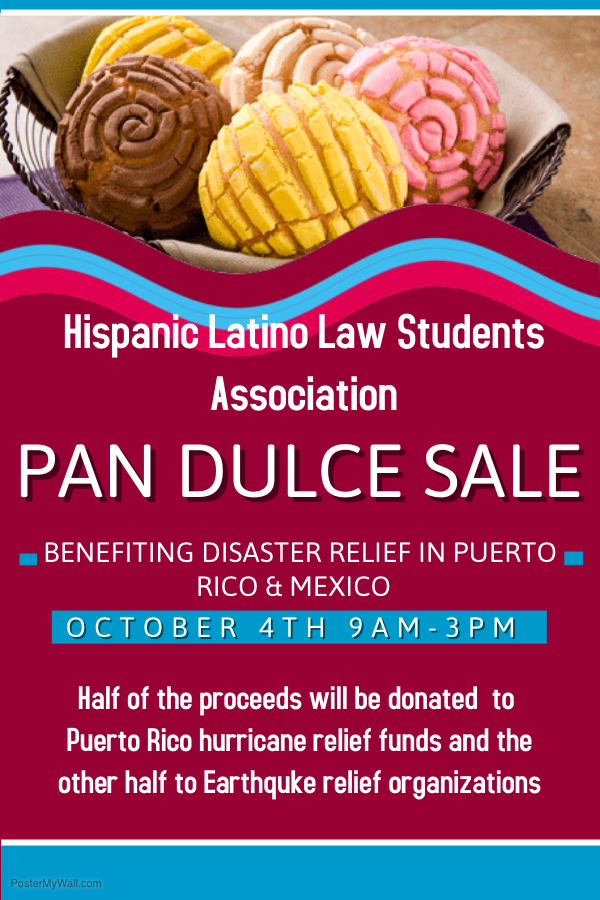 Pan Dulce Sale - Hispanic Latino Law Student Association - Disaster Relief Flyer