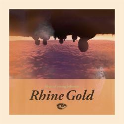 Choir Of Young Believers – Rhine Gold