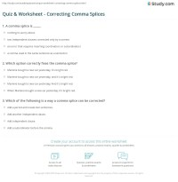 Quiz & Worksheet - Correcting Comma Splices | Study.com