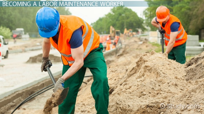 Become a Labor Maintenance Worker Step-by-Step Career Guide
