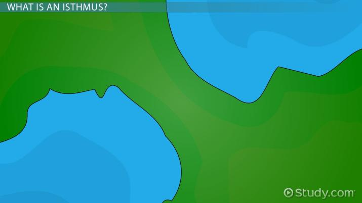 Isthmus Landform Definition and Examples - Video  Lesson