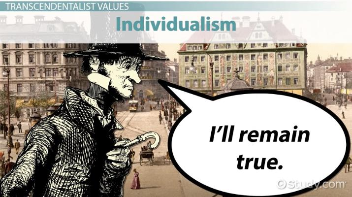 The American Transcendentalists Values  Explanation