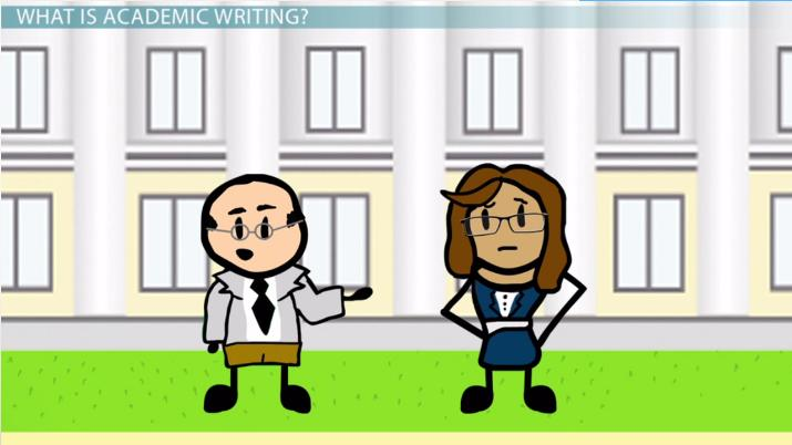 What is Academic Writing? - Definition  Examples - Video  Lesson