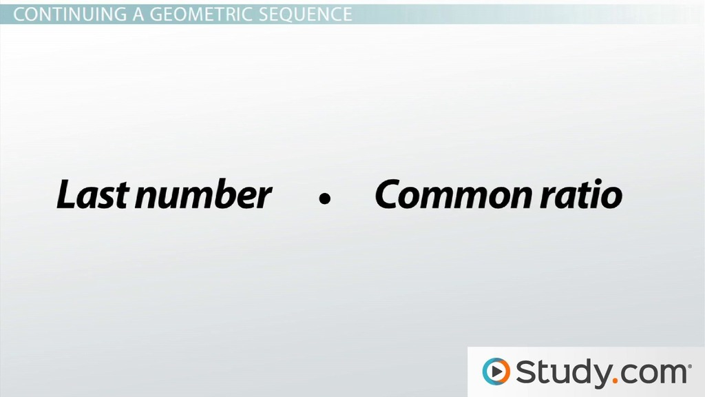 Working with Geometric Sequences - Video  Lesson Transcript Study
