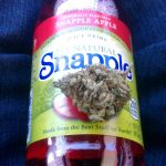 snapple and weed made from the best stuff on earth