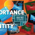 Brand Identity Matters: Ensure You Maximize It