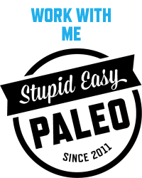 Work With Me | stupideasypaleo.com
