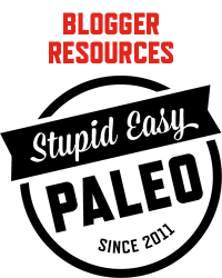 Blogger Resources | stupideasypaleo.com