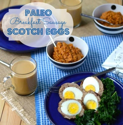 Paleo Breakfast Sausage Scotch Eggs
