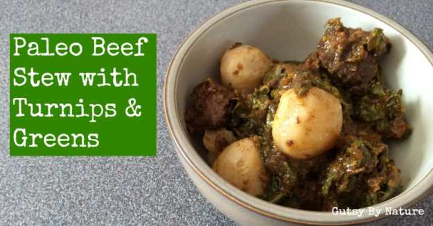 Paleo Beef Stew with Turnips & Greens from Gutsy By Nature | stupideasypaleo.com