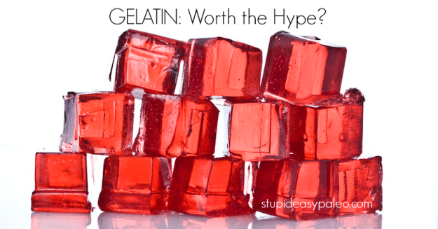 Gelatin: Worth the Hype? | stupideasypaleo.com