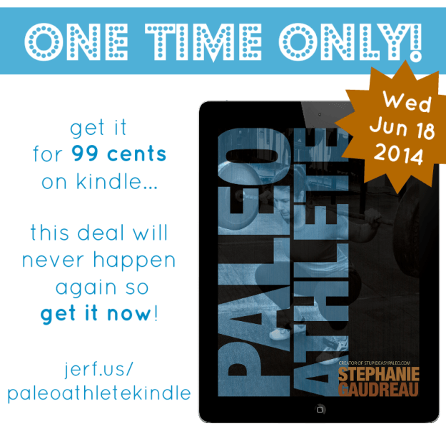 The Paleo Athlete Kindle Buck Sale | stupideasypaleo.com