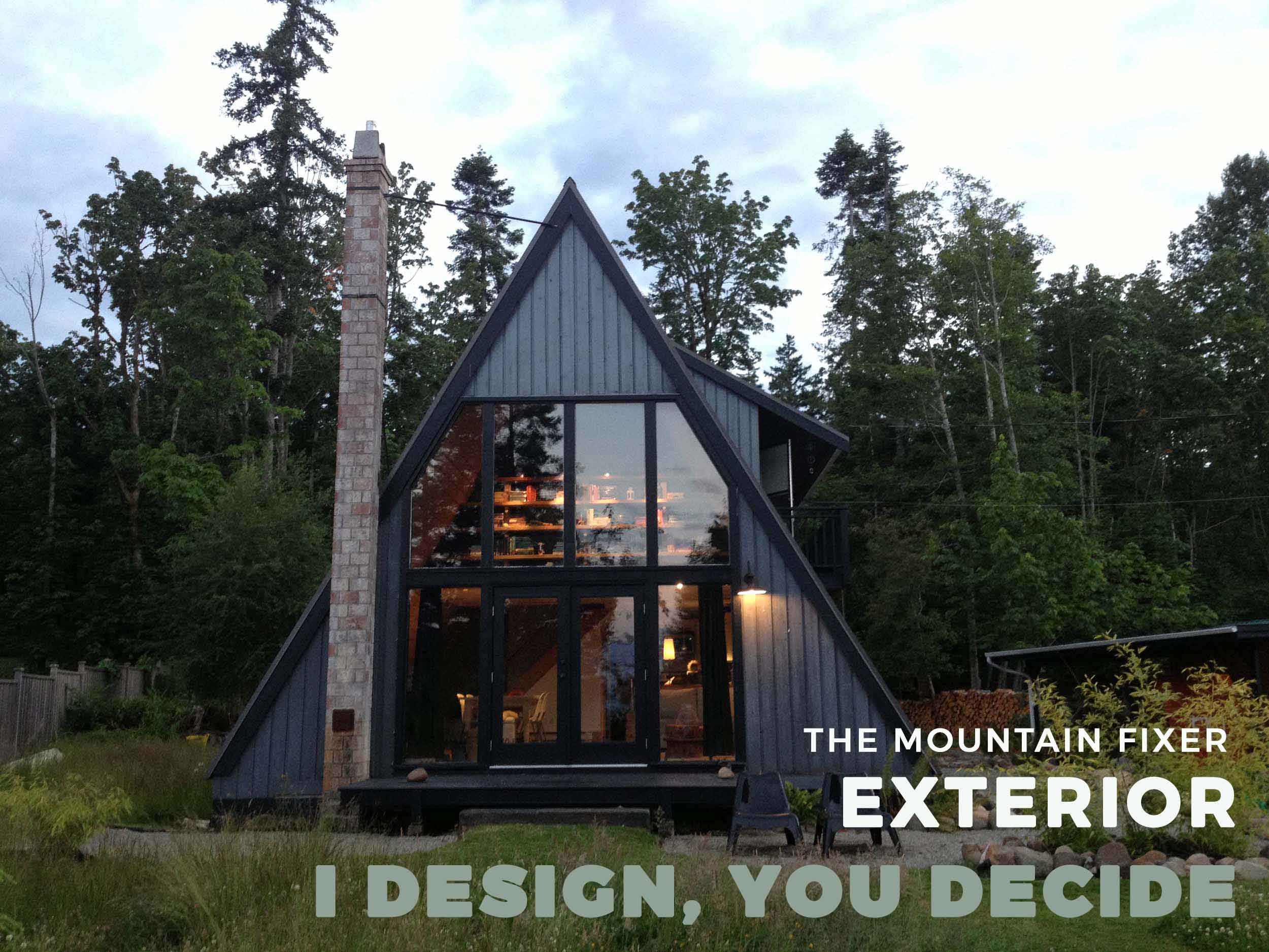 I Design You Decide The Mountain House Exterior Emily Henderson