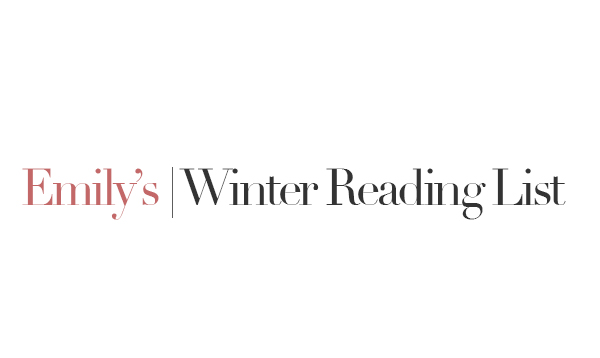 emilys-winter-reading-list